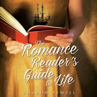 Romance Reader's Guide to Life - Sharon Pywell - audiobook