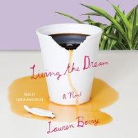 Living the Dream - Lauren Berry - audiobook