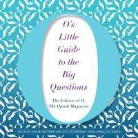 O's Little Guide to the Big Questions - Adam Grupper - audiobook