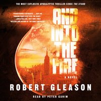 And Into the Fire - Robert Gleason - audiobook