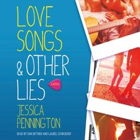 Love Songs & Other Lies - Jessica Pennington - audiobook