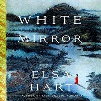 White Mirror - Elsa Hart - audiobook