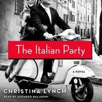 Italian Party - Christina Lynch - audiobook