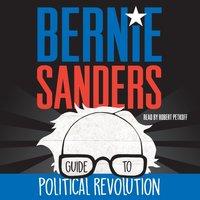 Bernie Sanders Guide to Political Revolution - Bernie Sanders - audiobook