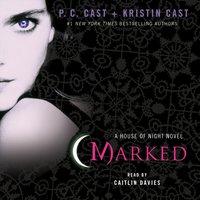 Marked - P. C. Cast - audiobook