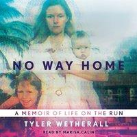 No Way Home - Tyler Wetherall - audiobook