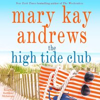 High Tide Club - Mary Kay Andrews - audiobook