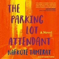 Parking Lot Attendant - Nafkote Tamirat - audiobook