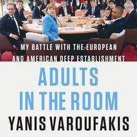 Adults in the Room - Yanis Varoufakis - audiobook