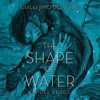Shape of Water - Guillermo del Toro - audiobook