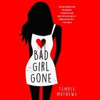 Bad Girl Gone - Temple Mathews - audiobook