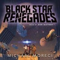 Black Star Renegades - Michael Moreci - audiobook