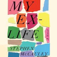 My Ex-Life - Stephen McCauley - audiobook