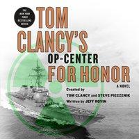 Tom Clancy's Op-Center: For Honor - Jeff Rovin - audiobook