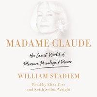 Madame Claude - William Stadiem - audiobook