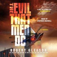 Evil That Men Do - Robert Gleason - audiobook
