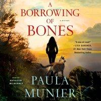 Borrowing of Bones - Paula Munier - audiobook