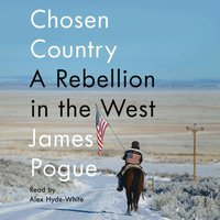 Chosen Country - James Pogue - audiobook
