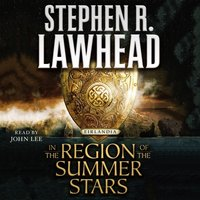 In the Region of the Summer Stars - Stephen R. Lawhead - audiobook