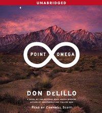 Point Omega - Don DeLillo - audiobook