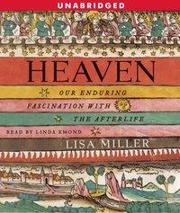Heaven - Lisa Miller - audiobook