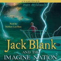 Jack Blank and the Imagine Nation - Matt Myklusch - audiobook