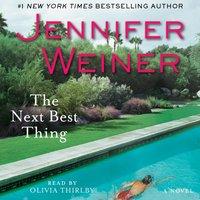 Next Best Thing - Jennifer Weiner - audiobook