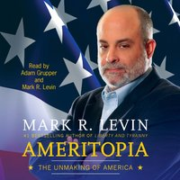 Ameritopia - Mark R. Levin - audiobook