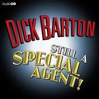Dick Barton Still A Special Agent - Edward J. Mason - audiobook