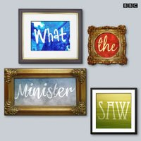 What The Minister Saw (BBC Radio 4) - Philip Mould - audiobook