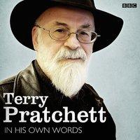 Terry Pratchett In His Own Words - Terry Pratchett - audiobook