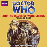 Doctor Who And The Talons Of Weng-Chiang - Terrance Dicks - audiobook
