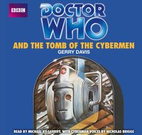 Doctor Who And The Tomb Of The Cybermen - Gerry Davis - audiobook