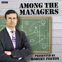 Among The Managers - Robert Peston - audiobook