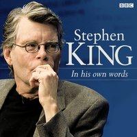 Stephen King In His Own Words - Stephen King - audiobook