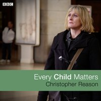 Every Child Matters - Christopher Reason - audiobook