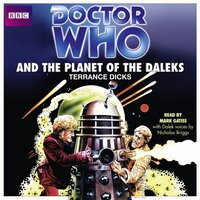 Doctor Who And The Planet Of The Daleks - Terrance Dicks - audiobook