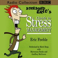 Stressed Eric's Guide To Stress Management - Carl Gorham - audiobook