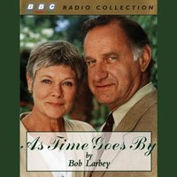 As Time Goes By - Bob Larbey - audiobook