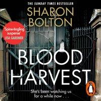 Blood Harvest - Sharon Bolton - audiobook