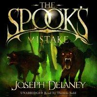 Spook's Mistake - Joseph Delaney - audiobook