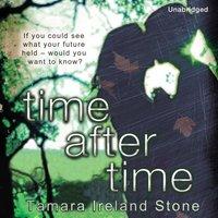 Time After Time - Tamara Ireland Stone - audiobook