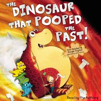 Dinosaur That Pooped The Past! - Tom Fletcher - audiobook