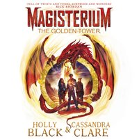 Magisterium: The Golden Tower - Holly Black - audiobook