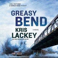 Greasy Bend - Kris Lackey - audiobook