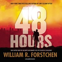 48 Hours - William R. Forstchen - audiobook