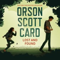 Lost and Found - Orson Scott Card - audiobook