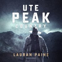 Ute Peak Country - Lauran Paine - audiobook