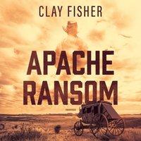 Apache Ransom - Henry Wilson Allen - audiobook