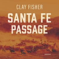 Santa Fe Passage - Henry Wilson Allen - audiobook